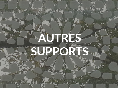 autres supports